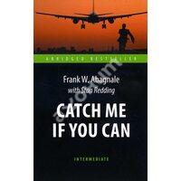 Catch Me If You Can / Поймай меня, если сможешь