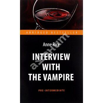 Interview with the Vampire / Інтерв'ю з вампіром