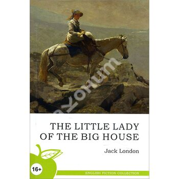 The Little Lady of The Big House / Маленькая хозяйка большого дома