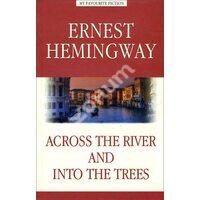 Across the River and into the Trees / За рекой, в тени деревьев