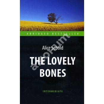 The Lovely Bones / Милые кости