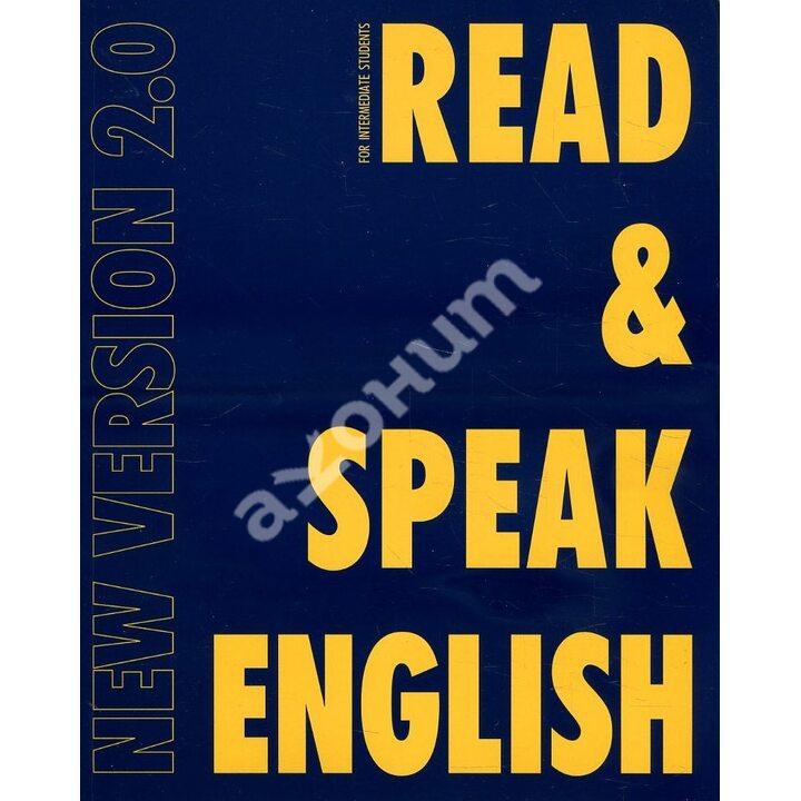 Read & Speak English. New Version 2.0 - Вероника Маилова, Виолетта Николаева, Татьяна Дроздова (978-5-6044983-8-5)