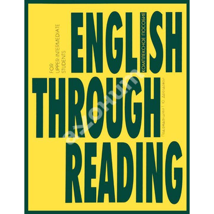 English Through Reading. Учебное пособие - Татьяна Дроздова (978-5-9907622-5-1)