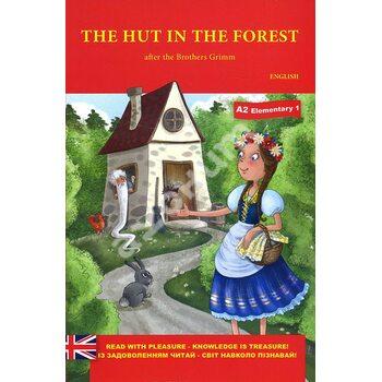The Hut in the Forest / Хатинка в лісі