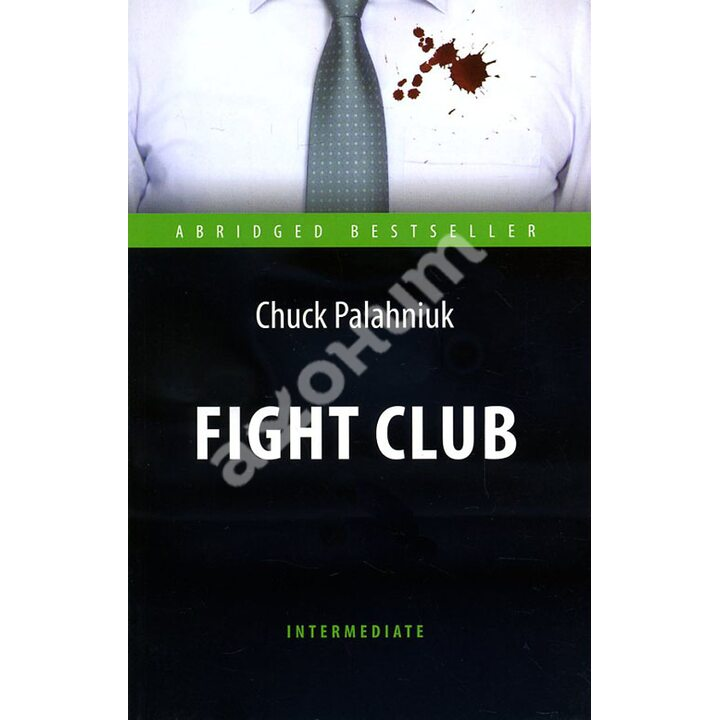 Fight Club / Бойцовский клуб - Чак Паланик (978-5-9908085-6-0)