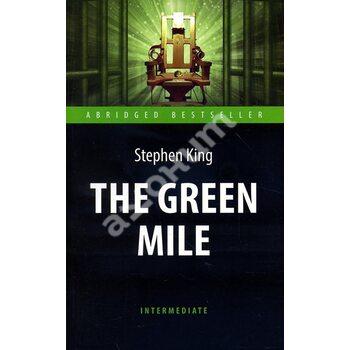 The Green Mile / Зеленая миля