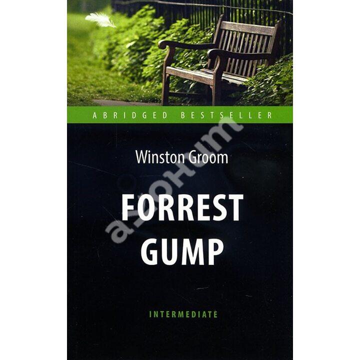 Forrest Gump / Форрест Гамп - Уинстон Грум (978-5-9908666-0-7)