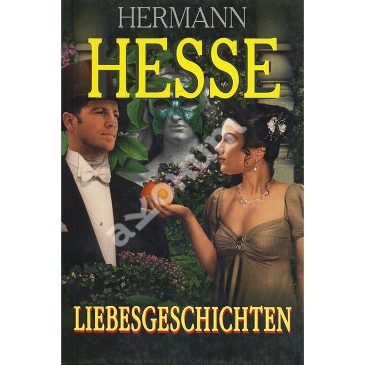Liebesgeschichten / Истории о любви - Герман Гессе (978-5-8112-4321-1)